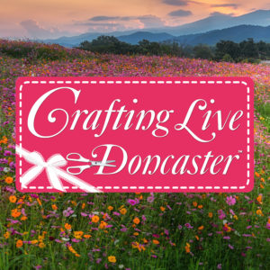 Crafting Live Doncaster 2019 Craft Channel Productions