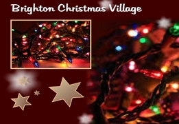 Brighton Christmas Village - Everyday From Now Until 24th December