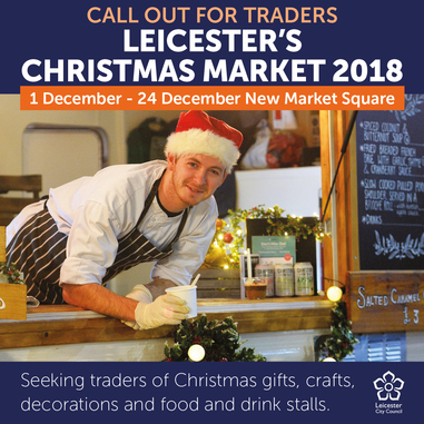 Leicester's Christmas Market - Saturday 1 December to Monday 24 December 2018