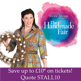 Kirstie Allsopp Presents The Handmade Fair At Ragley Hall - Quote STALL10 To Save up to Ten Pounds* On Tickets!