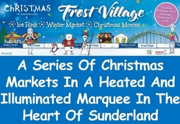 Sunderland Frost Village 2016 - Stallholders Are Now Welcome To Apply To Exhibit At This Event
