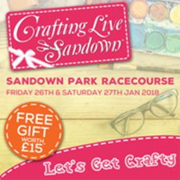 Sandown January 2018 - Crafting Live Show Is Back At Sandown Park Racecourse