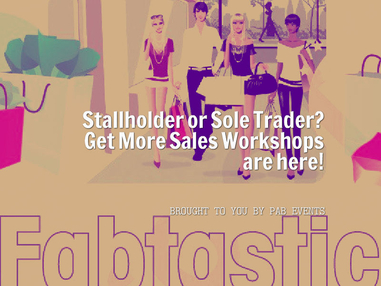 Stallholder Workshops That Help You  Run Your Stall Like a Professional!